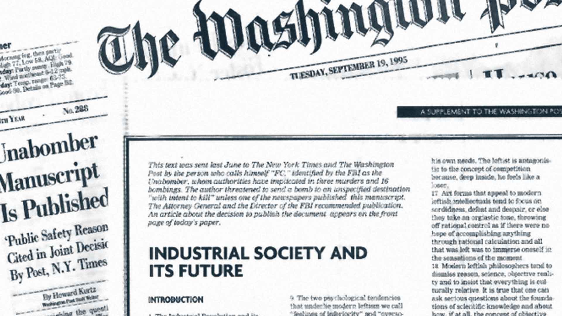 Il Washington Post pubblicò Industrial Society and its future di Unabomber il 19 settembre del 1995